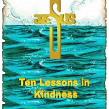 Ten Christian Lessons in Kindness